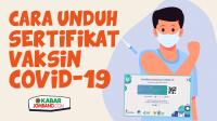 Infografis Cara Unduh Sertifikat Vaksin Covid-19